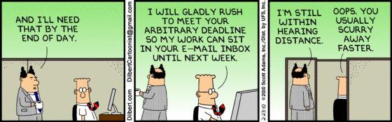 Dilbert - Arbitrary Deadlines