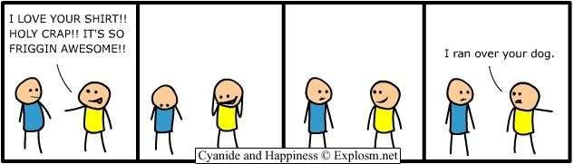 Cyanide and Happiness - Compliment