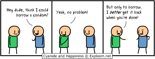 Cyanide and Happiness - Borrow...wait, what