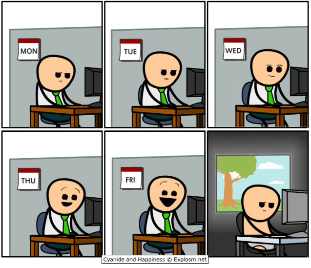 Cyanide and Happiness - 7 days a week