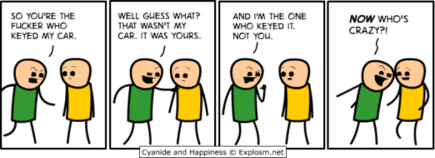 Cyanide and Happiness - Who's crazy now